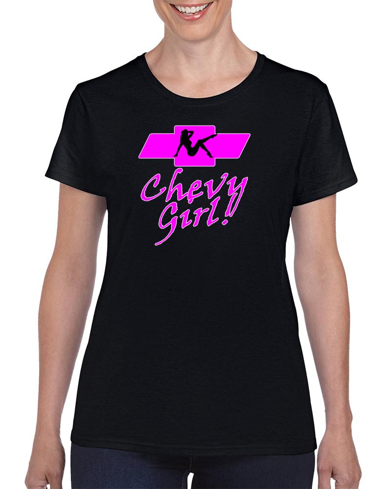 Chevy Girl!! Cars T Shirt