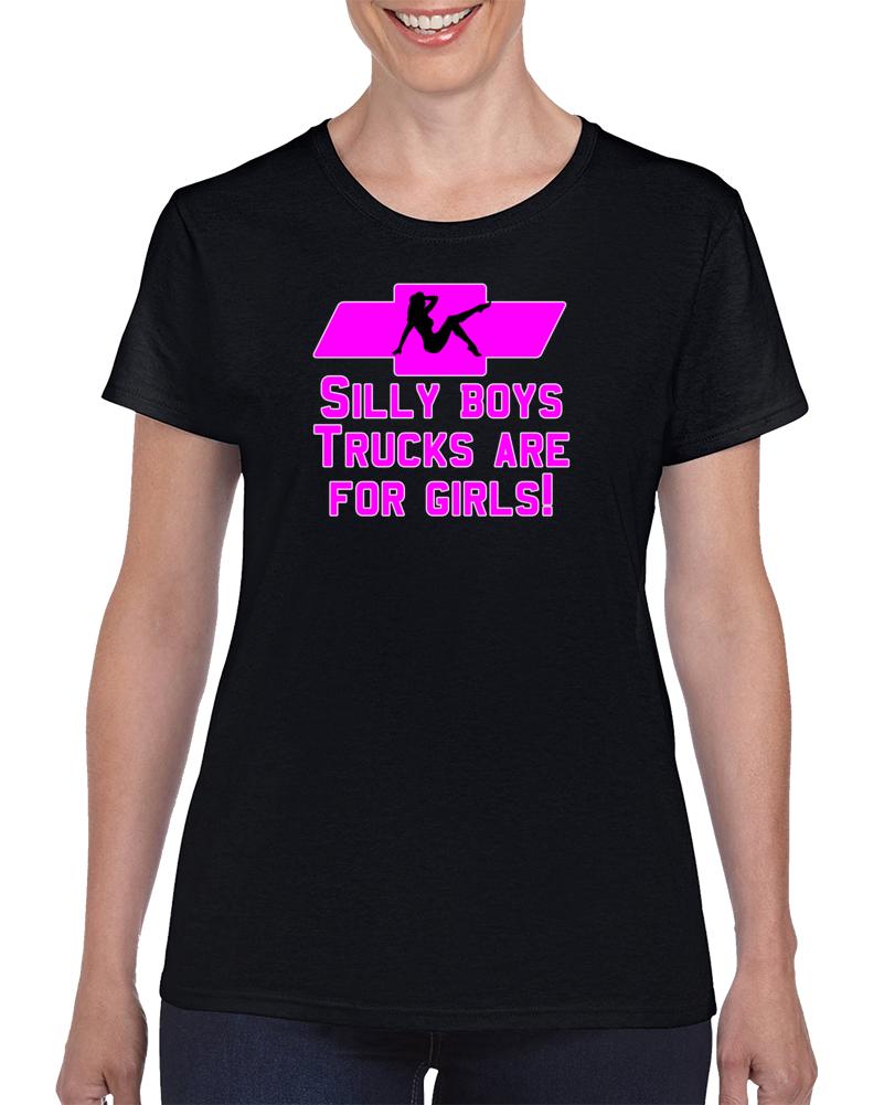 Chevy Girl Trucks Are For Girls T Shirt