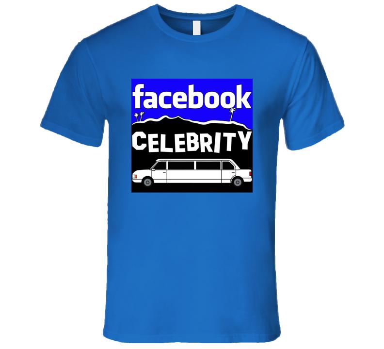 Facebook Celebrity T Shirt