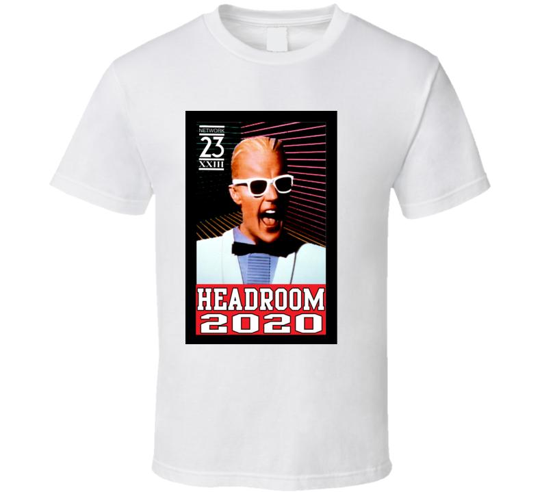 Max Headroom Network 23 2020 T Shirt