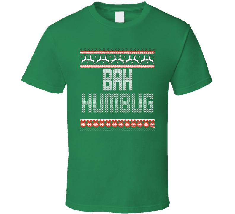Christmas Sweater Bah Humbug T Shirt