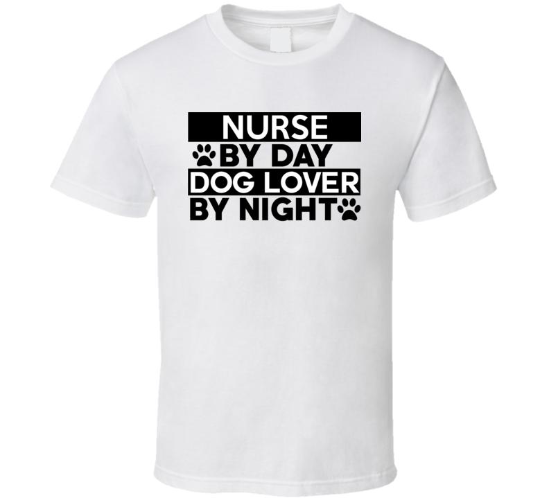 Nurse Dog Lover T Shirt