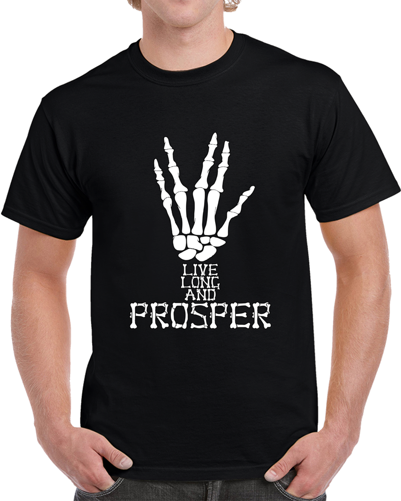 Live Long And Prosper Skeleton T Shirt