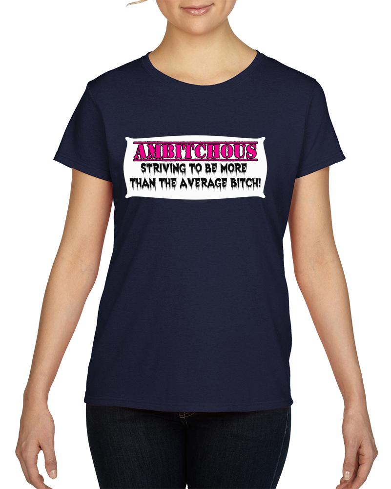 Ambitchous 1.0 T Shirt