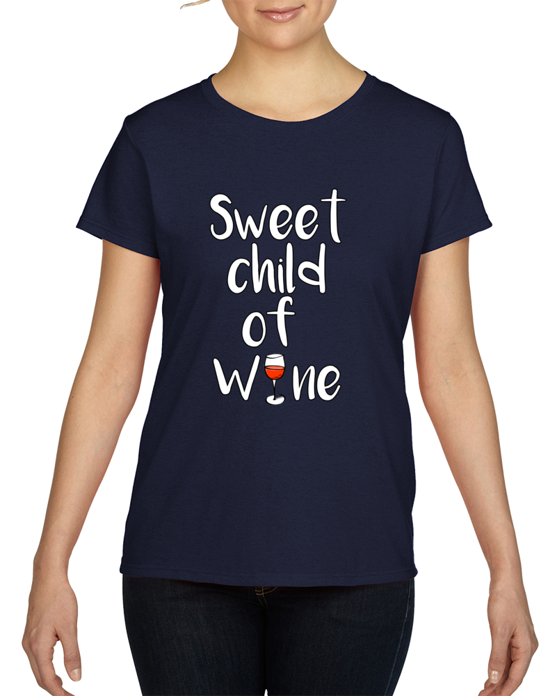 Sweet Child Of Wine  T Shirt light text