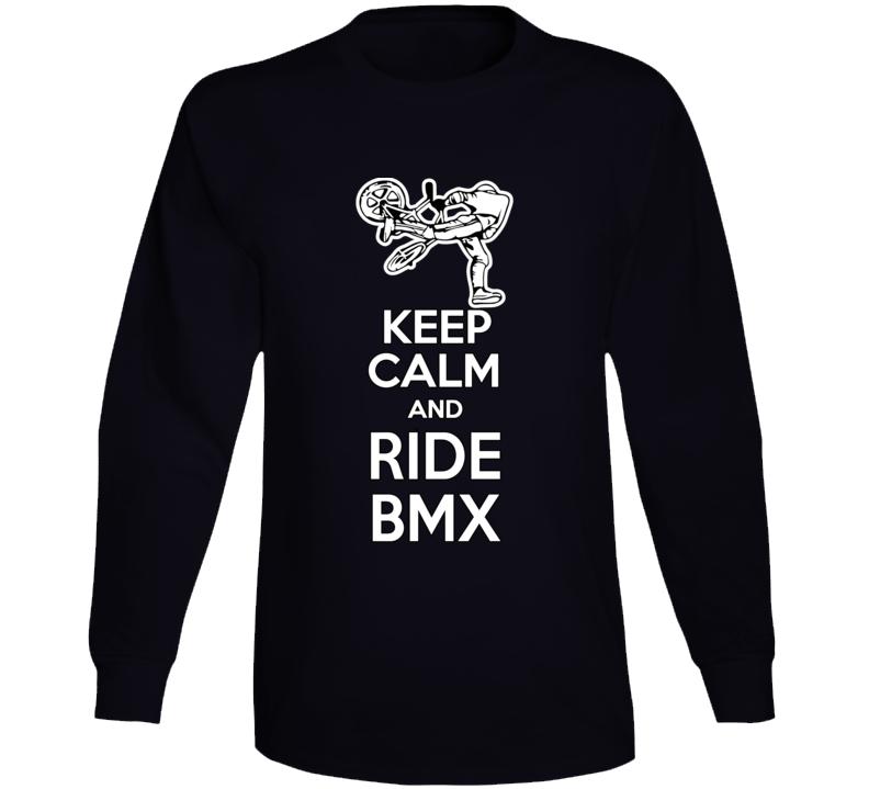 Keep Calm And Ride Bmx Long Sleeve