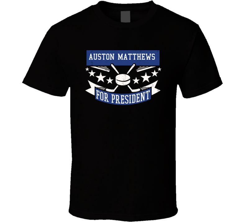 Auston Matthews For President T Shirt