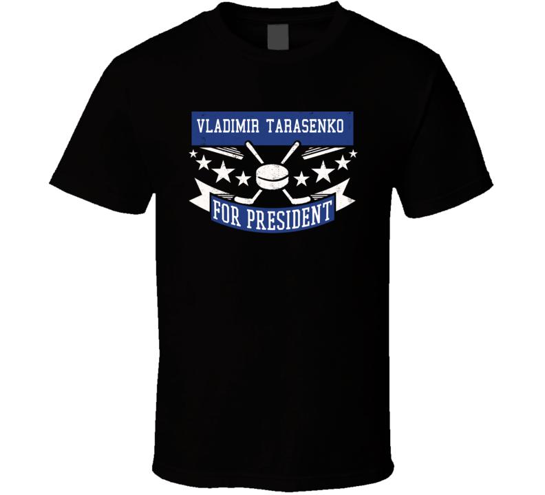 Vladimir Tarasenko For President T Shirt