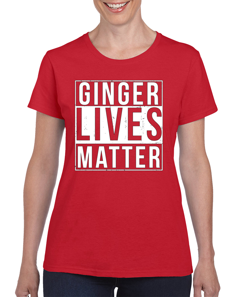 Ginger Lives Matter T Shirt
