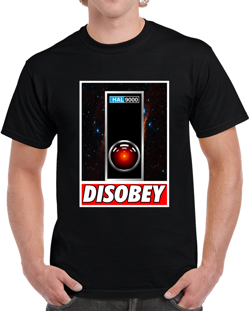 Hal900 Disobey T Shirt