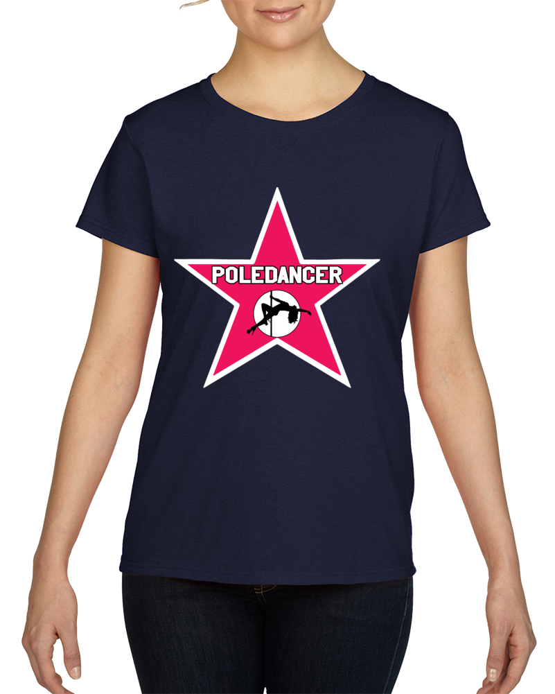 Poledancer Hollywood Star T Shirt