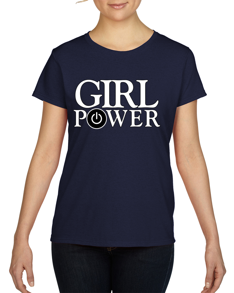 Girl Power 1.0 T Shirt