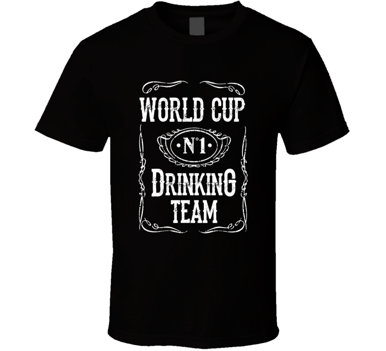World Cup Drinking Team T Shirt
