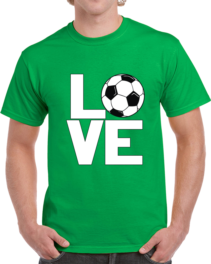 Love Soccer T Shirt