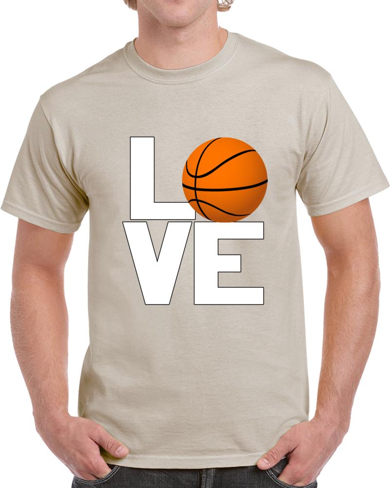 Love Basketball T Shirt