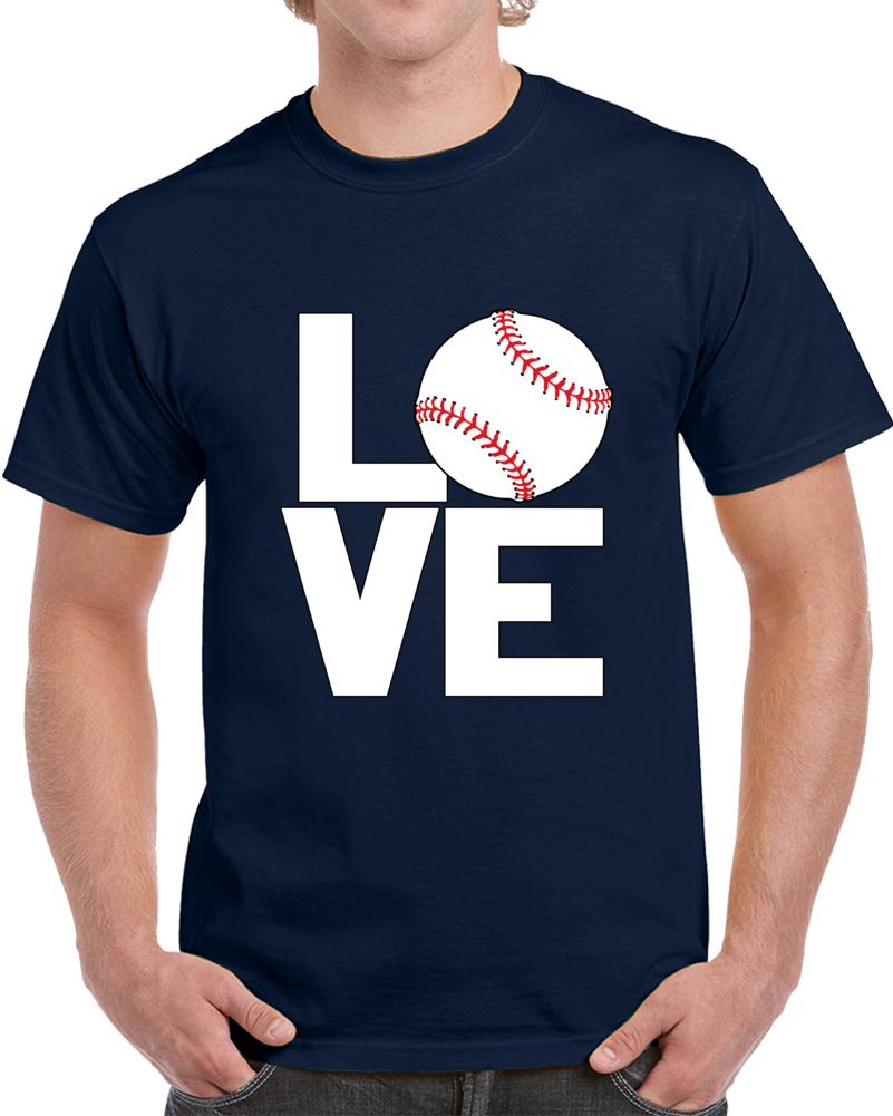 Love Baseball T Shirt
