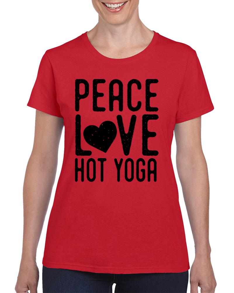 Peace Love Hot Yoga T Shirt