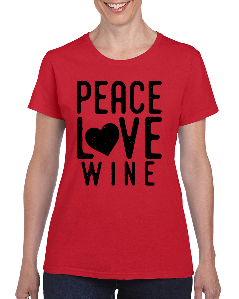Peace Love Wine T Shirt