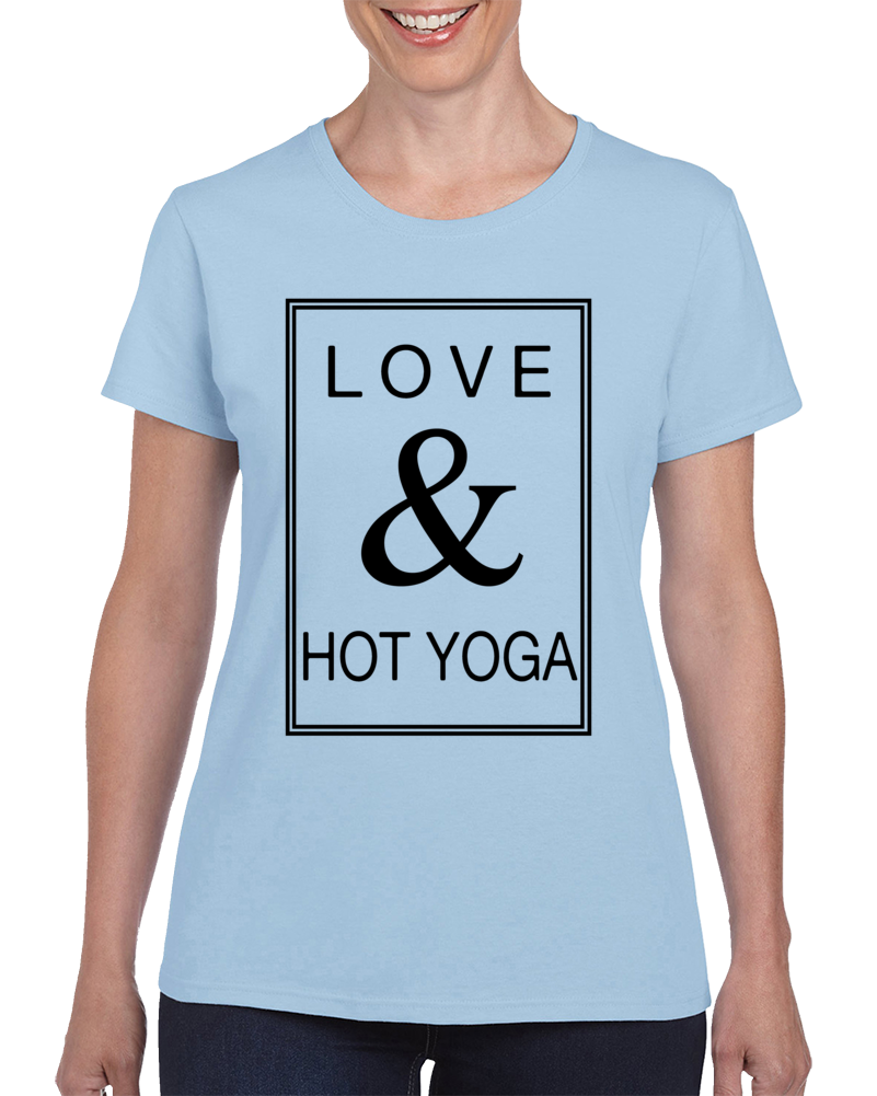 Love And Hot Yoga T Shirt