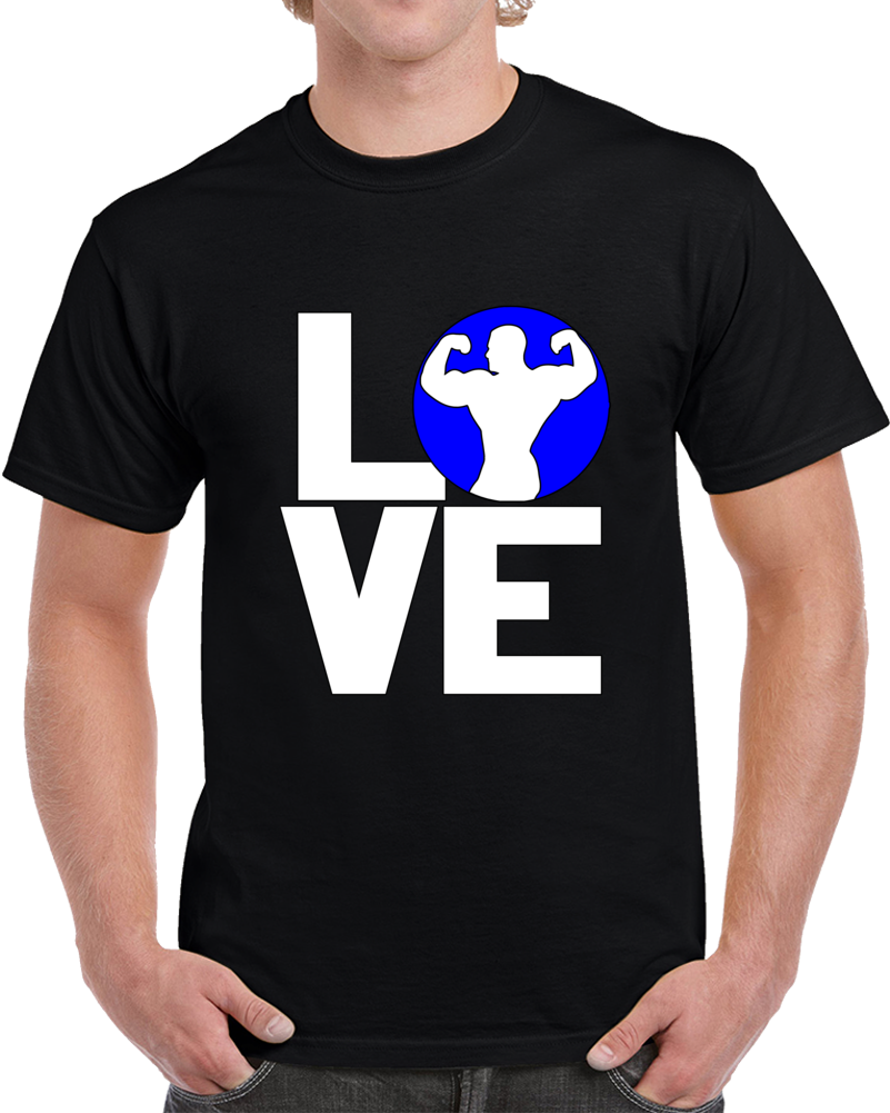 Love Body Building T Shirt