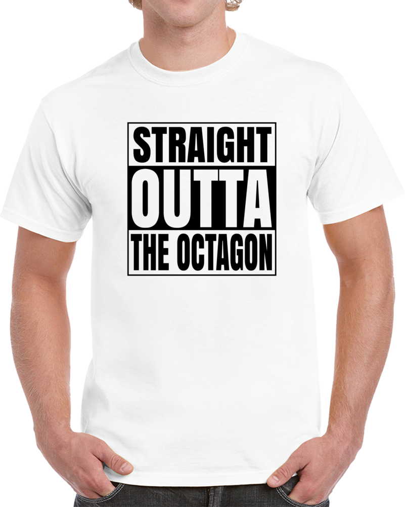 Staright Outta The Octagon Light Colors  T Shirt