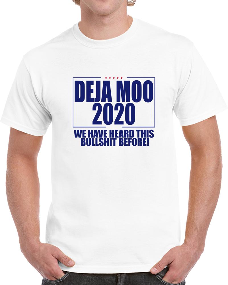 Trump Deja Moo 2020 T Shirt