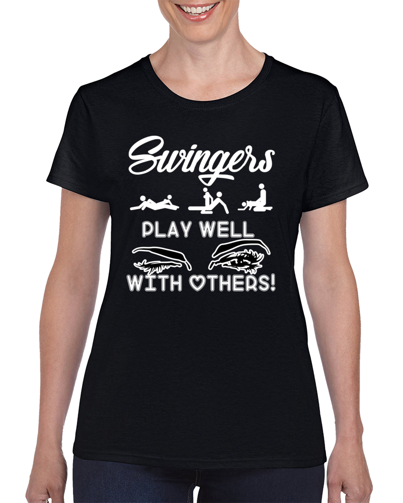 Swingers Play Well With Others Light Text Ladies T Shirt