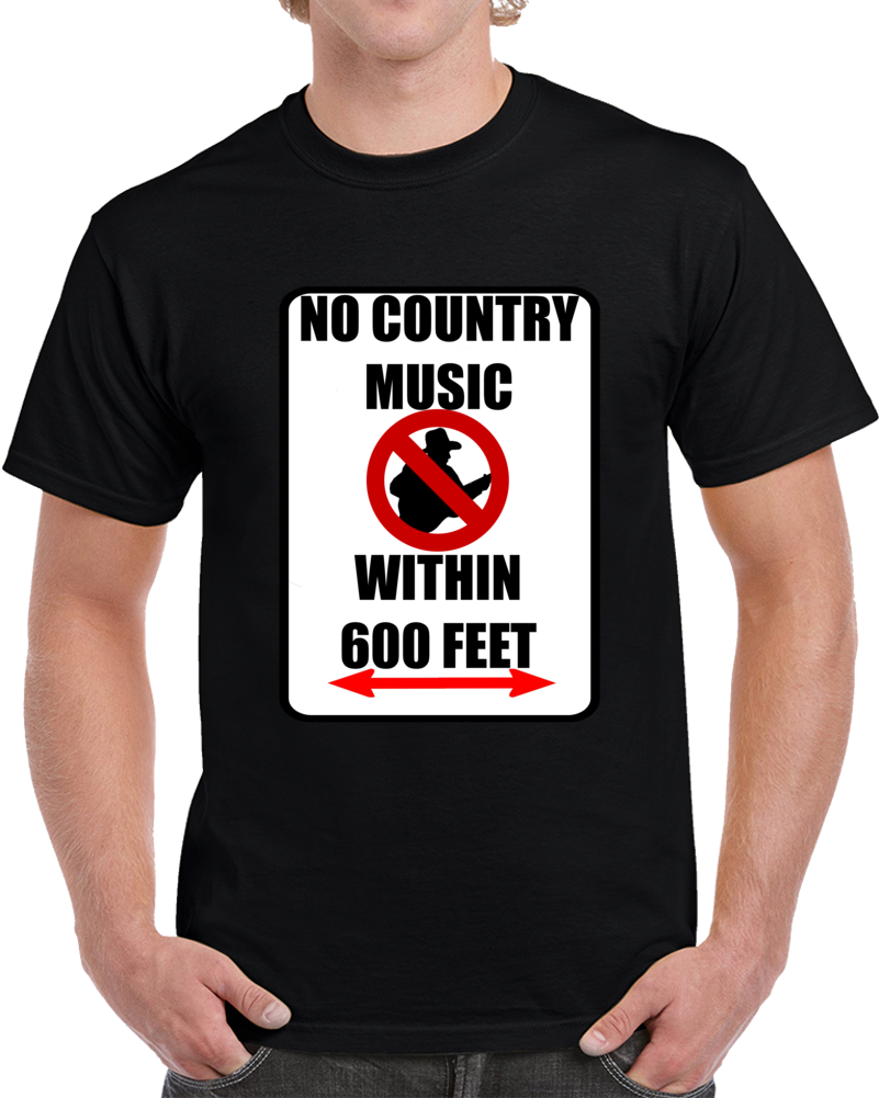 No Country Music  T Shirt