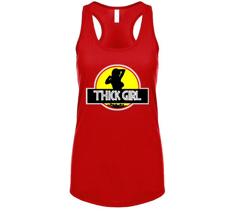 Thick Girl Tank T Shirt