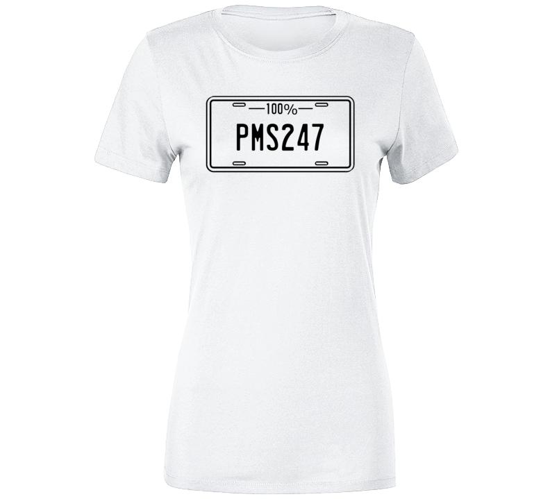 Pms247 T Shirt