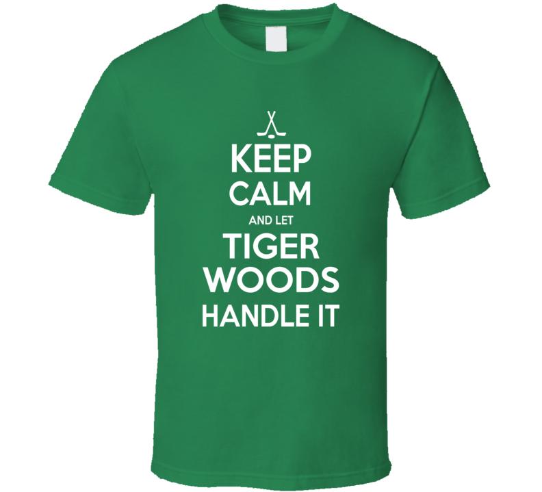 Keep Calm Tiger Woods T Shirt