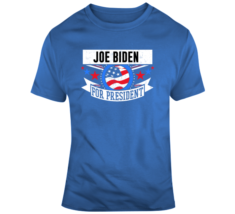 Joe Biden For President T Shirt