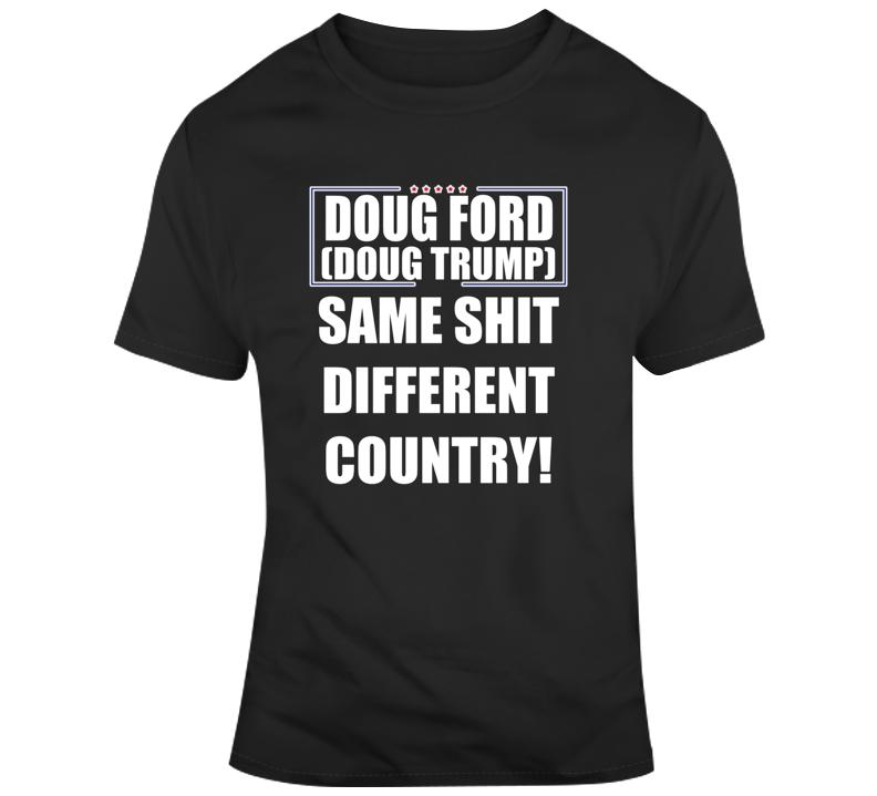 Doug Ford ( Doug Trump) T Shirt