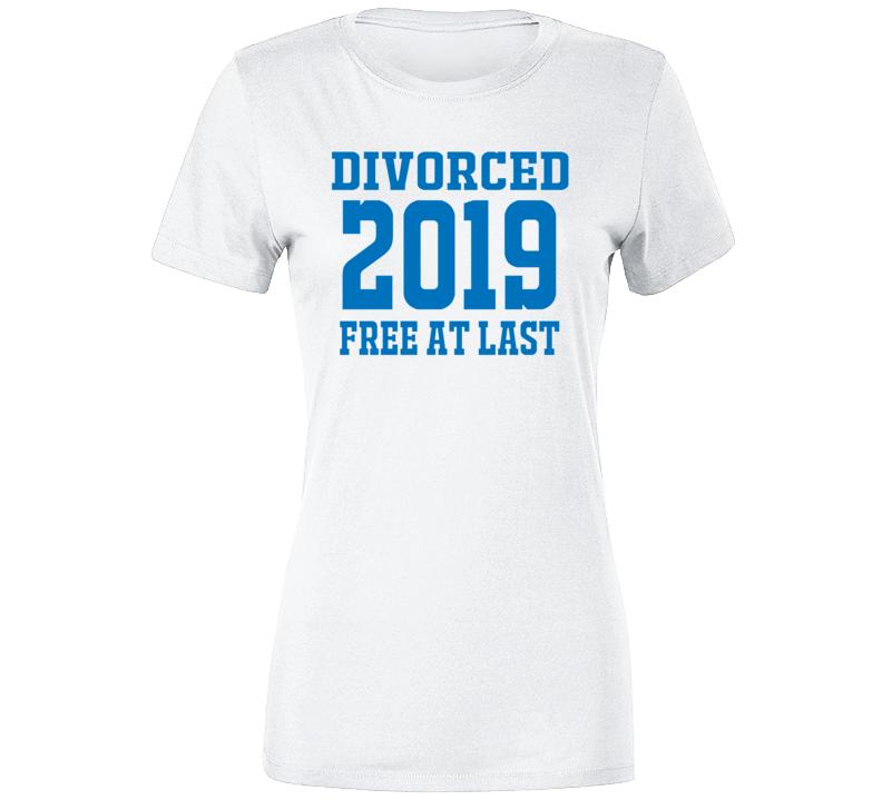 Divorce 2019 Ladies T Shirt