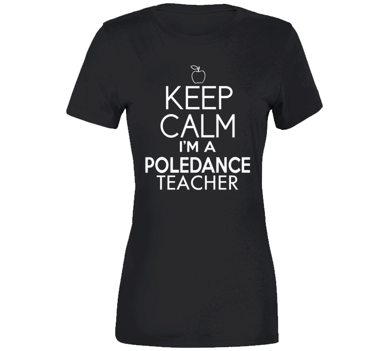Poledance Teacher T Shirt