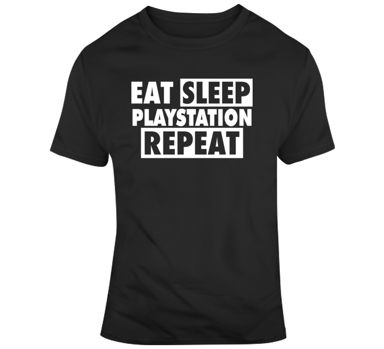 Eat Sleep Playstation Repeat T Shirt