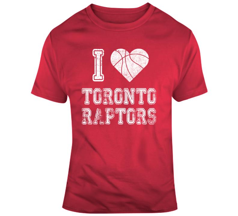 I Love Toronto Raptors T Shirt