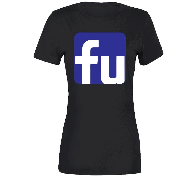 Facebook Fu 2.0 Ladies T Shirt