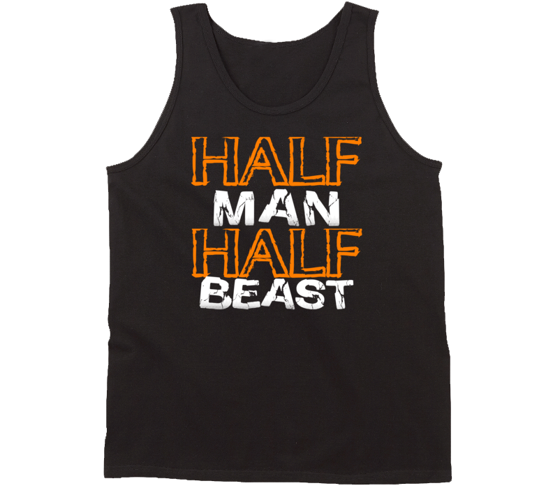 Half Man Half Beast Tanktop
