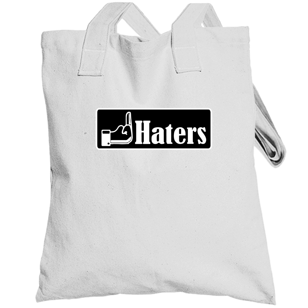 Fuck Haters Totebag