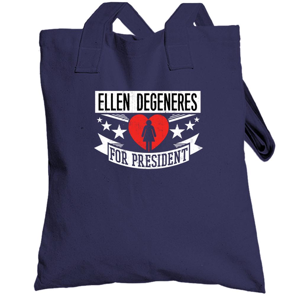 Ellen Degeneres For President Totebag