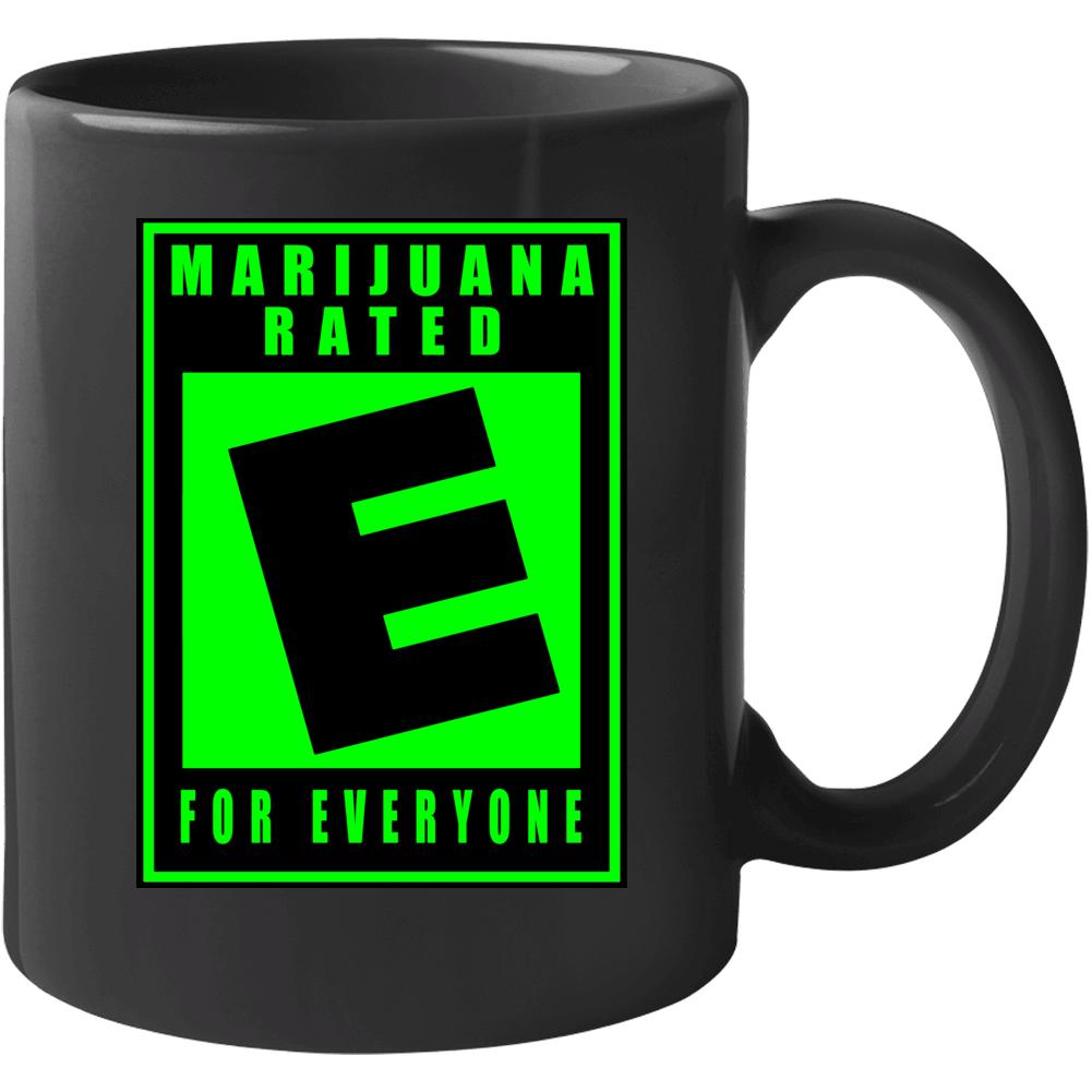 Marijuana Rated E For Everyone Mug