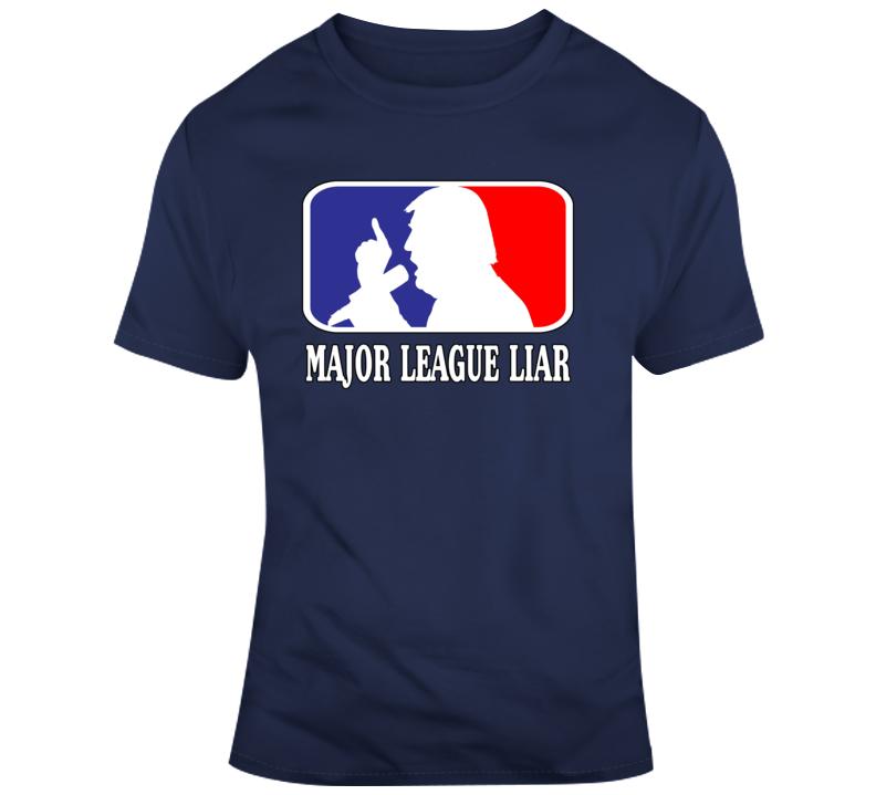 Major League Liar T Shirt
