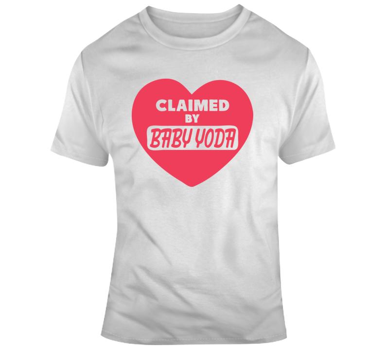 Heart Claimed By Baby Yoda T Shirt