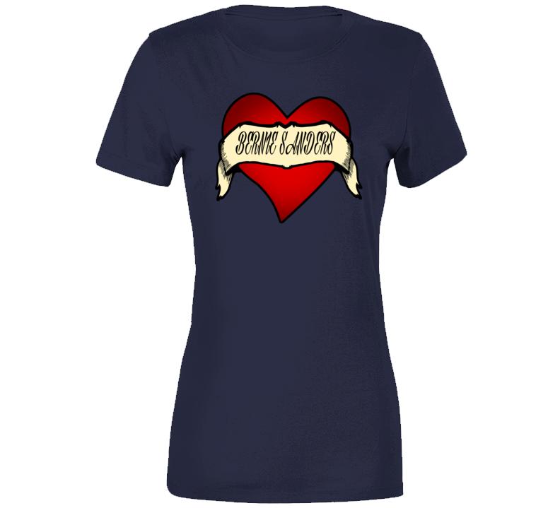 I Heart Bernie Sanders Ladies T Shirt