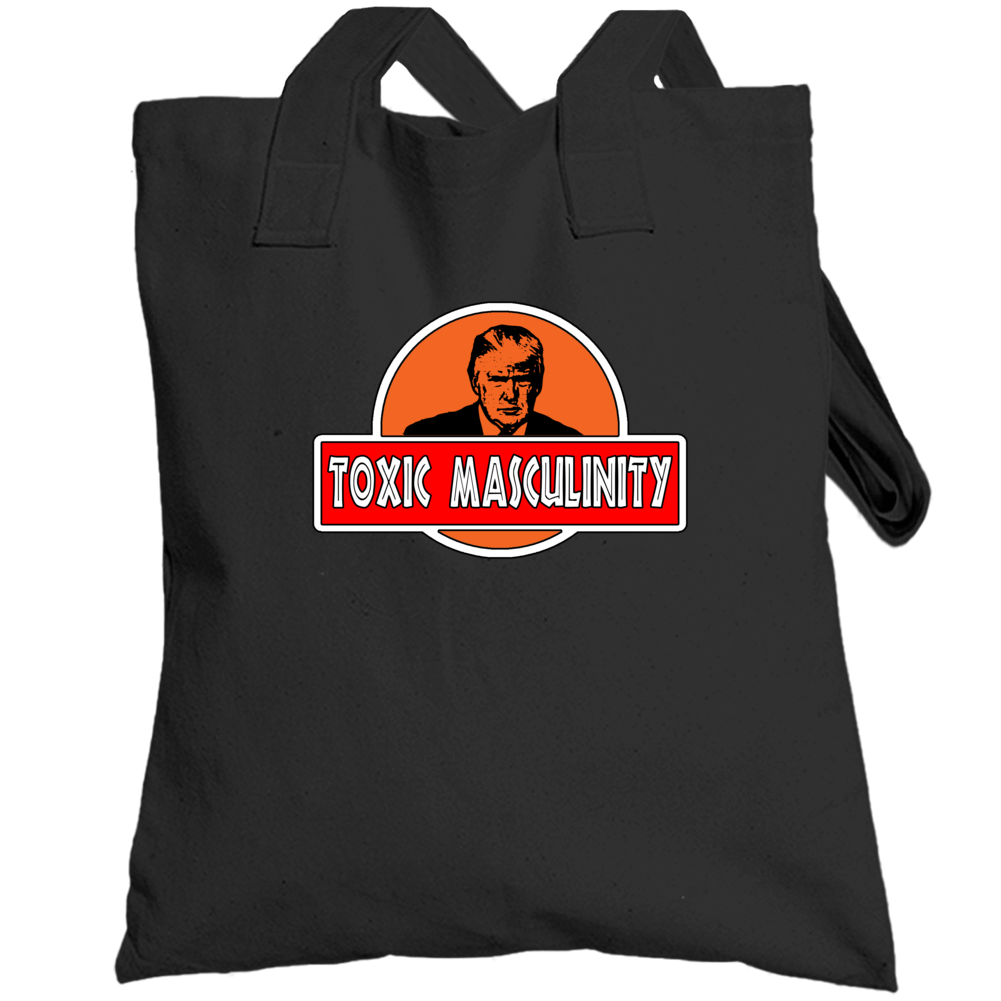Trump Toxic Masculinity Totebag