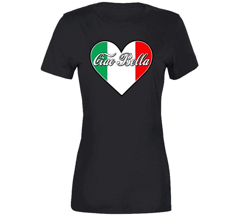Ciao Bella Italian Ladies T Shirt