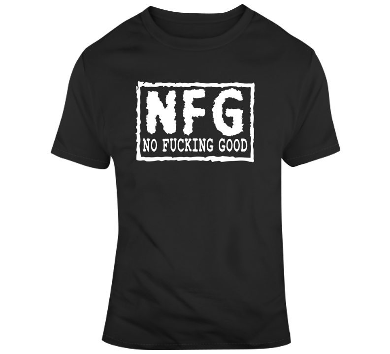 Nfg White Text  T Shirt