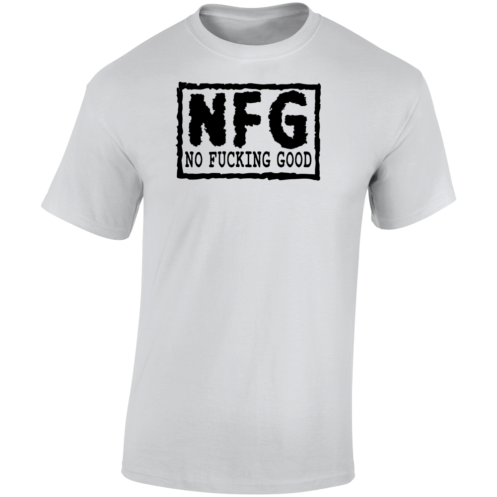 Nfg Black Text  T Shirt