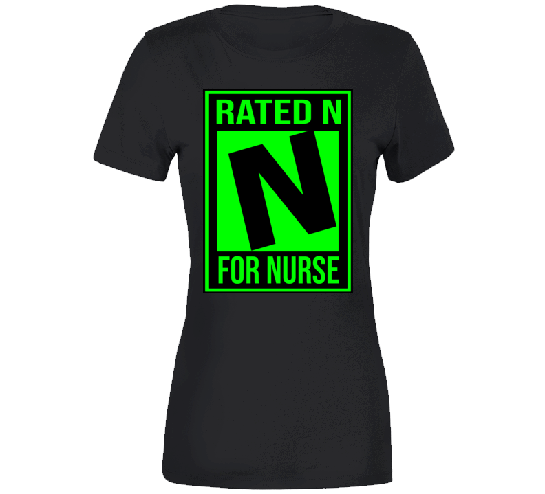 Rated N For Nurse Ladies T Shirt